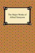 The Major Works of Alfred Tennyson