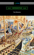 The Histories (Translated by George Rawlinson with an Introduction by George Swayne and a Preface by H. L. Havell)