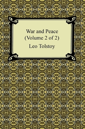 War and Peace (Volume 2 of 2)
