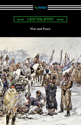 War and Peace (Translated Louise and Aylmer Maude)