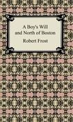 A Boy's Will and North of Boston