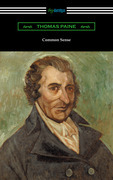 Common Sense (with a Biographical Introduction by John M. Robertson)