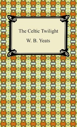 The Celtic Twilight