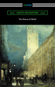 The House of Mirth (with an Introduction by Walter B. Rideout)
