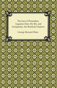 The Inca of Perusalem, Augustus Does His Bit, and Annajanska, the Bolsheik Empress
