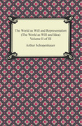The World as Will and Representation (The World as Will and Idea), Volume II of III