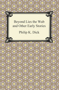 Beyond Lies the Wub and Other Early Stories