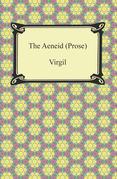 The Aeneid (Prose)