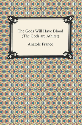 The Gods Will Have Blood (The Gods are Athirst)