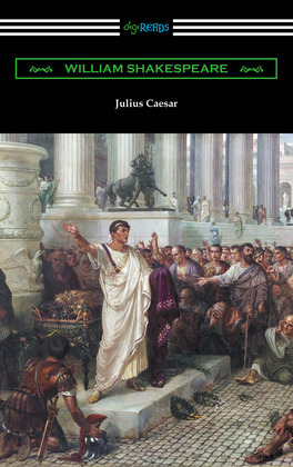 Julius Caesar (Annotated by Henry N. Hudson with an Introduction by Charles Harold Herford)