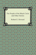 The People of the Black Circle and Other Stories