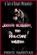 Joseph Schmoe, The Reluctant Vampire