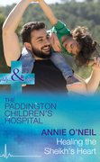 Healing The Sheikh's Heart (Mills & Boon Medical) (Paddington Children's Hospital, Book 5)