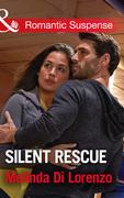 Silent Rescue (Mills & Boon Romantic Suspense)