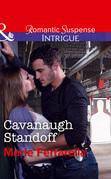 Cavanaugh Standoff (Mills & Boon Intrigue) (Cavanaugh Justice, Book 35)