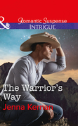 The Warrior's Way (Mills & Boon Intrigue) (Apache Protectors: Tribal Thunder, Book 4)