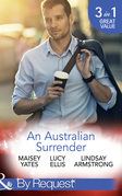 An Australian Surrender: Girl on a Diamond Pedestal / Untouched by His Diamonds / A Question Of Marriage (Mills & Boon By Request)