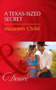 A Texas-Sized Secret (Mills & Boon Desire) (Texas Cattleman's Club: Blackmail, Book 6)