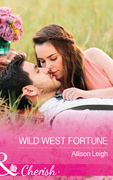 Wild West Fortune (Mills & Boon Cherish) (The Fortunes of Texas: The Secret Fortunes, Book 6)