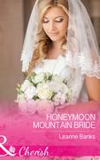 Honeymoon Mountain Bride (Mills & Boon Cherish) (Honeymoon Mountain, Book 1)