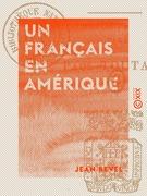 Un Français en Amérique