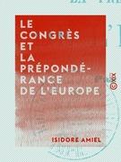 Le Congrès et la prépondérance de l'Europe
