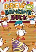 Drew the Dancing Duck