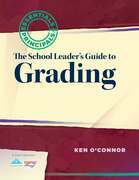 School Leader's Guide to Grading, The