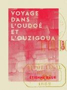 Voyage dans l'Oudoé et l'Ouzigoua