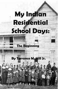 My Indian Residential School Days