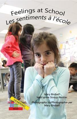 Feelings at School/ Les emotions a`l'e`cole
