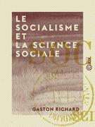 Le Socialisme et la Science sociale