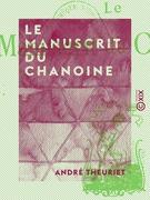 Le Manuscrit du chanoine