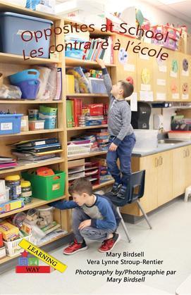 Opposites at School/ Les contraire à l'école