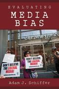 Evaluating Media Bias