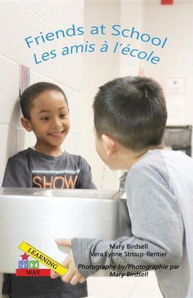 Friends at School/ Les amis a` l'e`cole