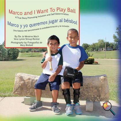 Marco and I Want To Play Ball/Marco y yo queremos jugar al béisbol