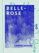 Belle-Rose