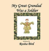 My Great-Grandad Was a Soldier