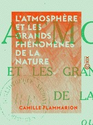 L'Atmosphère et les grands phénomènes de la nature