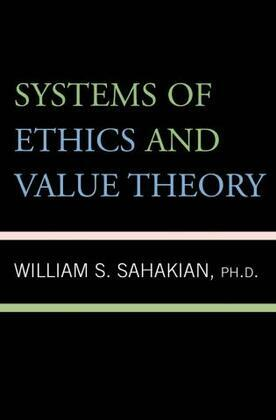 Systems of Ethics and Value Theory