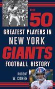 The 50 Greatest Players in New York Giants Football History