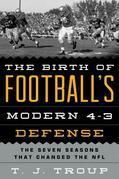 The Birth of Football's Modern 4-3 Defense