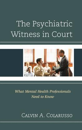 The Psychiatric Witness in Court