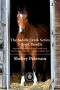 The Saddle Creek Series 5-Book Bundle