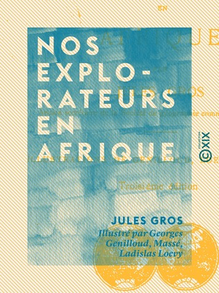 Nos explorateurs en Afrique