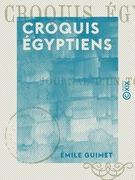 Croquis égyptiens