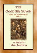 The Good Sir Guyon - Stories from the Faerie Queene - Book II