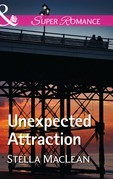 Unexpected Attraction (Mills & Boon Superromance)