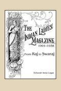 The Indian Ladies' Magazine, 1901–1938